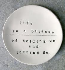 letting go and holding on