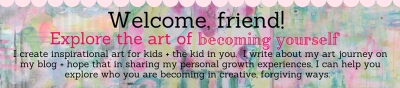 Welcome friend! Sign up for my email newsletter and join me in exploring the art of becoming yourself.