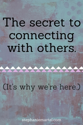 Introvert or extrovert, we all need to connect with others to feel fulfilled. Read more to find out the key to this connection.