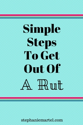 You don't have to suffer if you're in a rut! Click through for some simple steps to take to get you out of your funk + moving forward in your life again.
