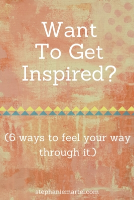Want to get inspired? Click through to read 6 ways to feel your way through it.