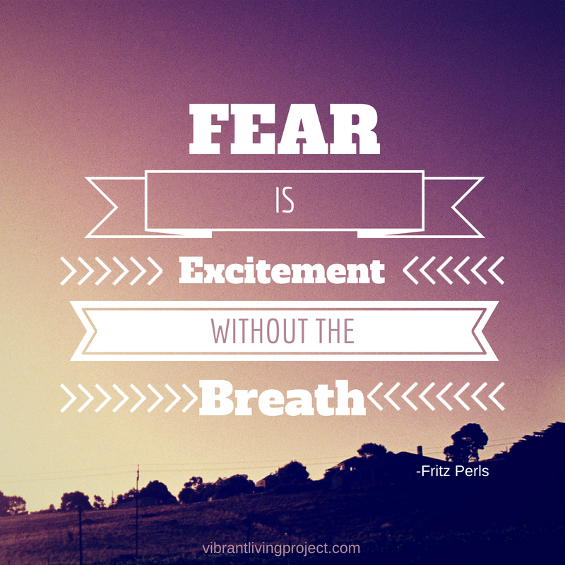 Fear is excitement