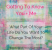 Getting To Know You + Me Change