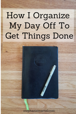 How I Organize My Day Off