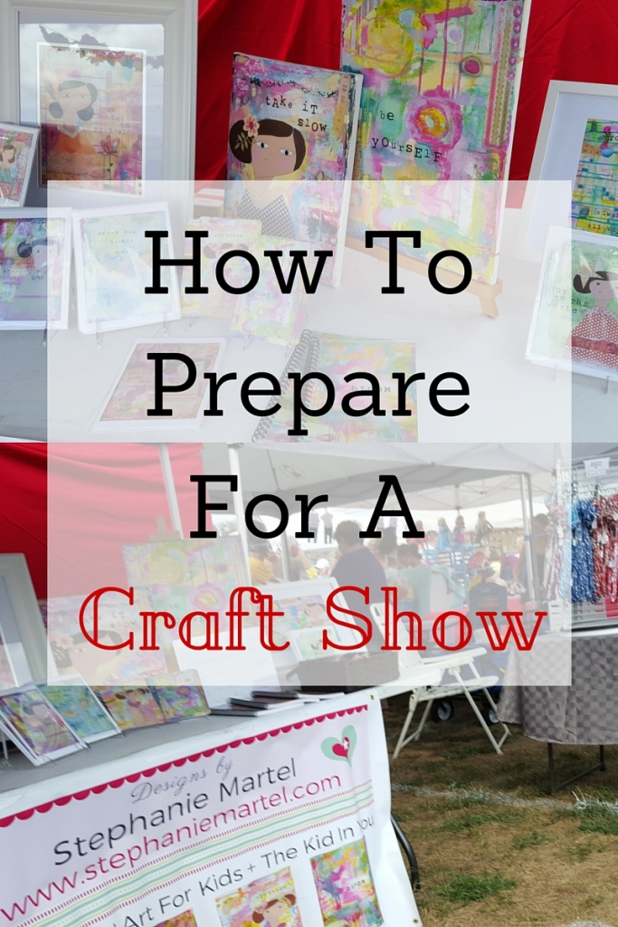 craft show ideas to sell how to prepare for a craft show 6375