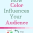 Want to know how you can influence your audience with a simple color choice? Click through to learn about complimentary colors and get a free PDF color chart!