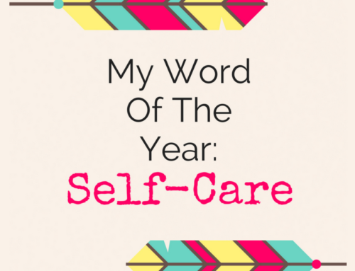 My Word Of The Year: Self-Care